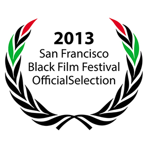 Official Selection - San Francisco Black Film Festival